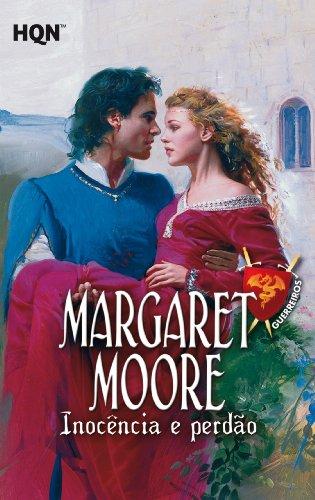 Margaret Moore - Inocência e perdão