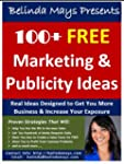 100+ Free Marketing & Publicity Ideas