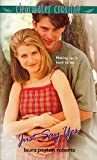 img - for Just Say Yes (Clearwater Crossing) book / textbook / text book