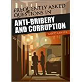 Frequently Asked Questions on Anti-Bribery and Corruption (Wiley Corporate F&A)by David Lawler