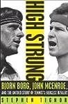 High Strung: Bjorn Borg, John McEnroe...