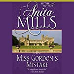 Miss Gordon's Mistake | Anita Mills
