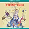 The Bagthorpes: The Bagthorpe Triangle (       UNABRIDGED) by Helen Cresswell Narrated by Christian Rodska
