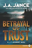 Betrayal of Trust LP: A J. P. Beaumont Novel (J. P. Beaumont Mysteries) (0062065017) by Jance, J. A.