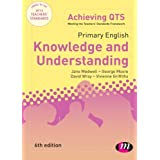 Primary English: Knowledge and Understanding (Achieving QTS Series)by Jane A Medwell