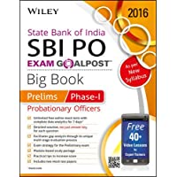 Wiley's State Bank of India Probationary Officer (SBI PO) Exam Goalpost Big Book, Prelims: Phase-I (Test Prep - Goal Post)