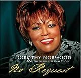 echange, troc Dorothy Norwood & Mississippi Mass Choir - No Request