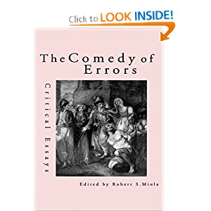 the comedy of errors essay The actions were perfectly organized by the set designer nina ball from the first moment of the play, the audience was hypnotized with the songs and cues, ap.