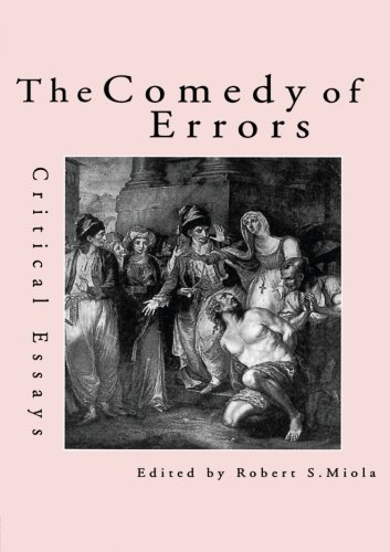 The Comedy of Errors: Critical Essays (Shakespeare Criticism)
