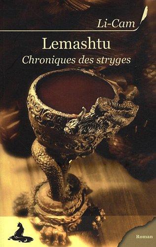 Chroniques des stryges (1) : Lemashtu