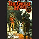The Great Hunt: Book Two of The Wheel Of Time (       UNABRIDGED) by Robert Jordan Narrated by Kate Reading, Michael Kramer