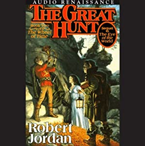 The Great Hunt: Book Two of The Wheel Of Time | [Robert Jordan]