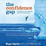 The Confidence Gap: A Guide to Overco...