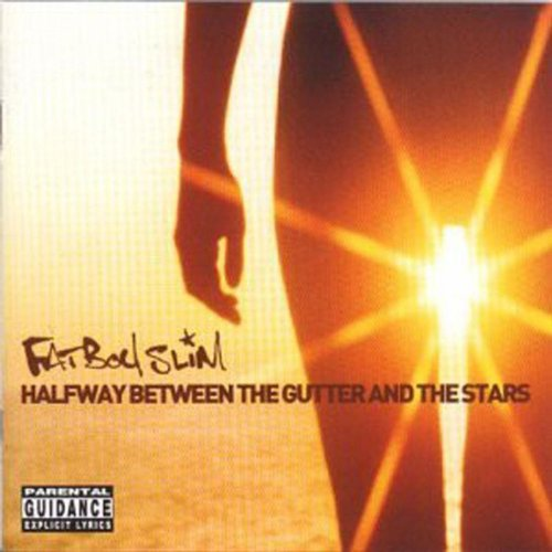 Original album cover of Halfway Between The Gutter And The Stars [Explicit] by Fatboy Slim