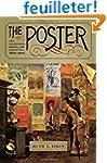 The Poster: Art, Advertising, Design,...