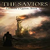 The Saviors: Locmire's Quest, Book 2 | Brian Hutchinson