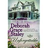 Unforgettable (The Angel Ridge Series Book 5) ~ Deborah Grace Staley