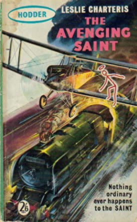 Leslie Charteris - The Avenging Saint