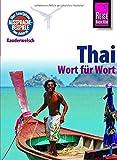 Reise Know-How Kauderwelsch Thai - Wort für Wort: Kauderwelsch-Sprachführer Band 19
