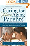 Caring for Your Aging Parents: An Emo...