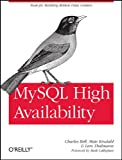 MySQL High Availability: Tools for Robust Data Centers