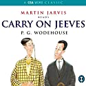 Carry On, Jeeves Audiobook by P. G. Wodehouse Narrated by Martin Jarvis