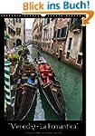 """Venedig - La Romantica"" (Wandkalende..."