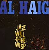 Jazz Will-O-the-Wisp/Al Haig Trio