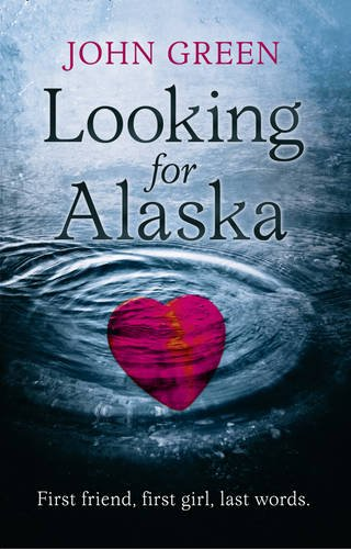 Looking for Alaska by John Green | Bloggers Heart Books