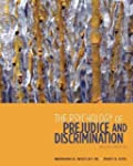The Psychology of Prejudice and Discr...