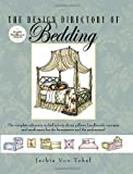 The Design Directory of Bedding is the must-have resource for designers, workroom professionals, and do-it-yourselfers. Concise, straight-to-the-point lists, definitions, and descriptions of design fundamentals and components provide a comprehensive ...
