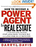 How To Become a Power Agent in Real E...