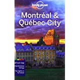 Montreal & Quebec City 3 (Lonely Planet City Guides)