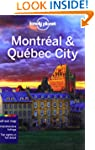 Lonely Planet Montreal &amp; Quebec City...