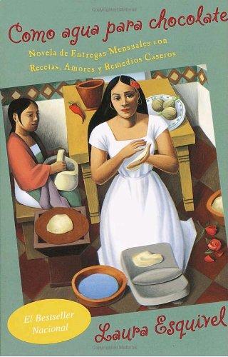 Como agua para chocolate (Vintage Espanol) (Spanish Edition)