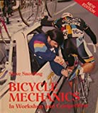 img - for Bicycle Mechanics in Workshop and Competition (Cycling) book / textbook / text book