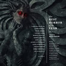 The Best Horror of the Year, Volume 4 (       UNABRIDGED) by Ellen Datlow (author, editor), Stephen King, Peter Straub Narrated by Meredith Mitchell, Rebecca Mitchell, Michael Healy, Stephen R. Thorne, Charlie Thurston