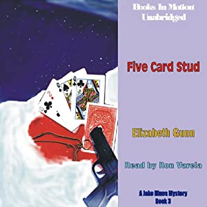 Five Card Stud: A Jake Hines Mystery | [Elizabeth Gunn]