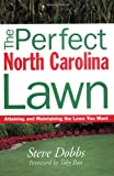 img - for Perfect North Carolina Lawn (Creating and Maintaining the Perfect Lawn) book / textbook / text book