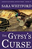 img - for The Gypsy's Curse (Adam Fletcher Adventure Series) (Volume 4) book / textbook / text book