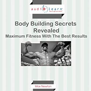 Body Building Secrets Revealed Audiobook