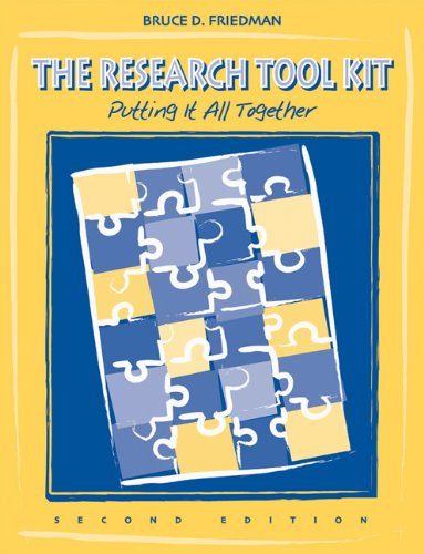 The Research Tool Kit: Putting it All Together (Social...