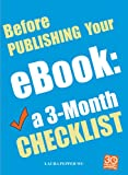 img - for Before Publishing Your eBook: a 3-Month Checklist book / textbook / text book