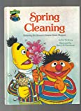 Spring Cleaning: Featuring Jim Henson's Sesame Street Muppets (0307231178) by Pat Tornborg