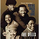 Bring Back The Love / Classic Dells Soul