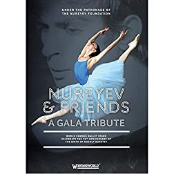 Nureyev & Friends: A Gala Tribute