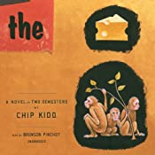 The Cheese Monkeys: A Novel in Two Semesters | [Chip Kidd]