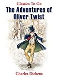 Image of The Adventures of Oliver Twist: Revised Edition of Original Version (Classics To Go)