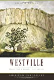 Westville:: Tales from a Connecticut Hamlet (American Chronicles)
