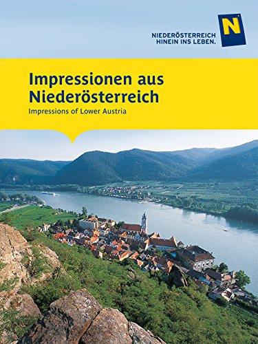 Impressions of Lower Austria / Impressionen aus Niederösterreich
